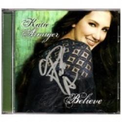 Katie Armiger - Autographed - CD- Believe