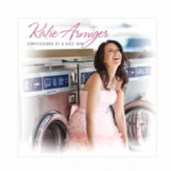 Katie Armiger Autographed CD- Confessions of a Nice Girl